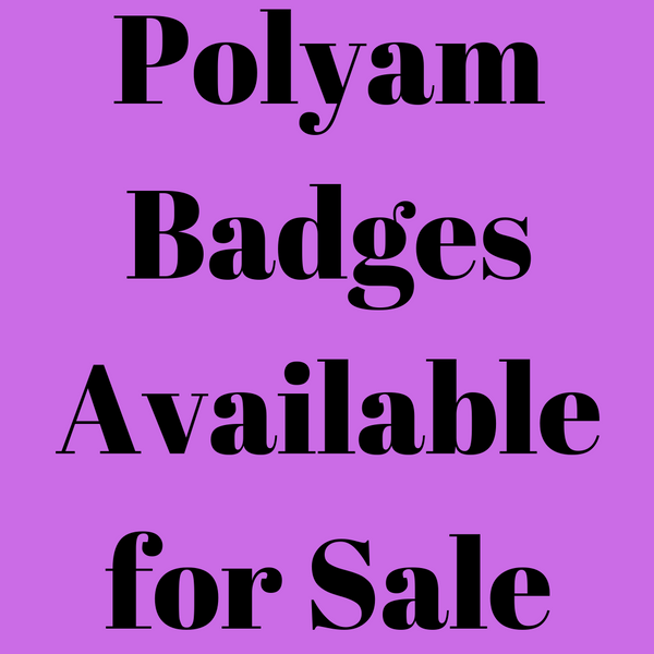 Badges - Various Polyamorous Badges