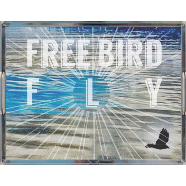 Freebird Fly.. acrylic tray for special occasions
