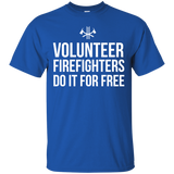 Volunteer Firefighters - Do It For Free t shirt mockup - Style G200 Gildan Ultra Cotton T-Shirt - Color Royal