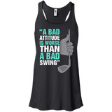 A Bad Attitude Is Worse Than A Bad Swing