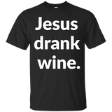 Jesus Drank Wine t shirt mockup - Style G200 Gildan Ultra Cotton T-Shirt - Color Black