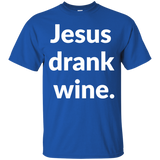 Jesus Drank Wine t shirt mockup - Style G200 Gildan Ultra Cotton T-Shirt - Color Royal