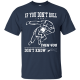 If You Don't Roll Then You Don't Know t shirt mockup - Style Custom Ultra Cotton T-Shirt - Color Navy