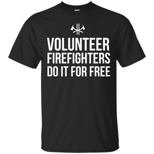 Volunteer Firefighters - Do It For Free t shirt mockup - Style G200 Gildan Ultra Cotton T-Shirt - Color Black