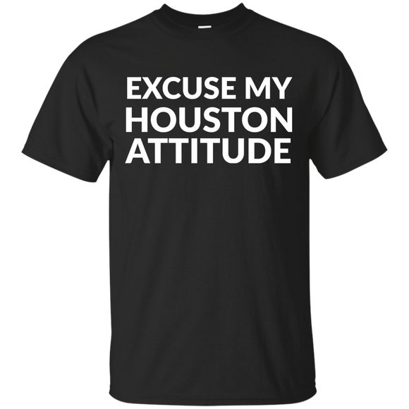 Excuse My Houston Attitude t shirt mockup - Style G200 Gildan Ultra Cotton T-Shirt - Color Black