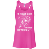 If You Don't Roll Then You Don't Know t shirt mockup - Style Bella+Canvas Flowy Racerback Tank - Color Neon Pink