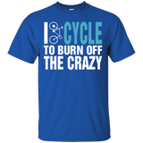 I Cycle To Burn Off The Crazy