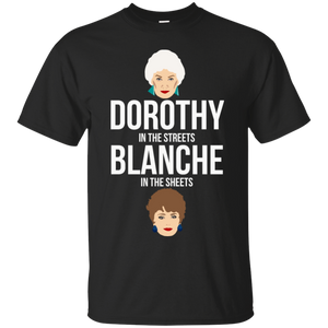 Dorothy In The Streets Blanche In The Sheets t shirt mockup - Style G200 Gildan Ultra Cotton T-Shirt - Color Black