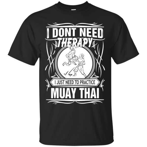 Just Need To Practice Muay Thai t shirt mockup - Style Custom Ultra Cotton T-Shirt - Color Black