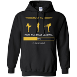 Muay Thai Skills Loading t shirt mockup - Style Pullover Hoodie 8 oz - Color Black