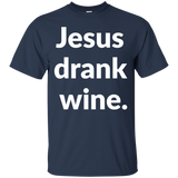 Jesus Drank Wine t shirt mockup - Style G200 Gildan Ultra Cotton T-Shirt - Color Navy