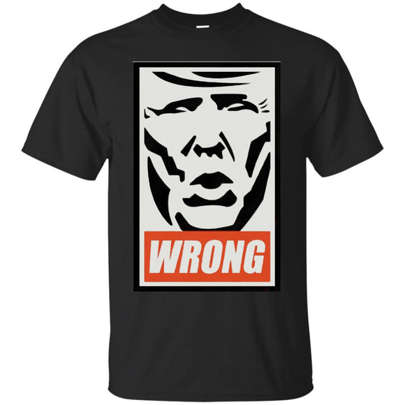 Donald Trump Wrong t shirt mockup - Style G200 Gildan Ultra Cotton T-Shirt - Color Black
