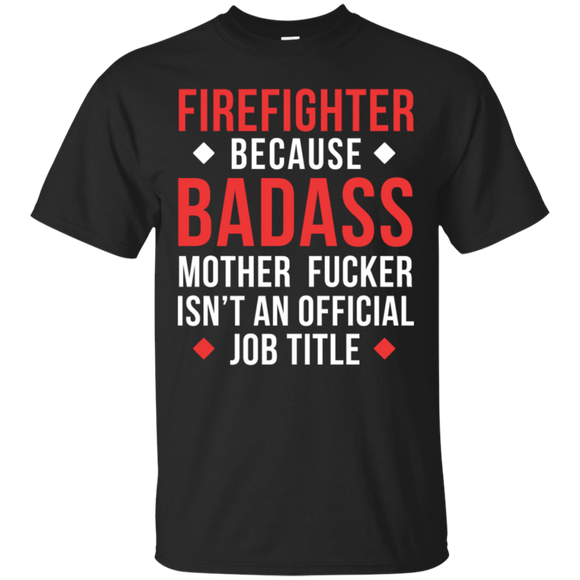 BADASS Firefighter T-shirt t shirt mockup - Style G200 Gildan Ultra Cotton T-Shirt - Color Black