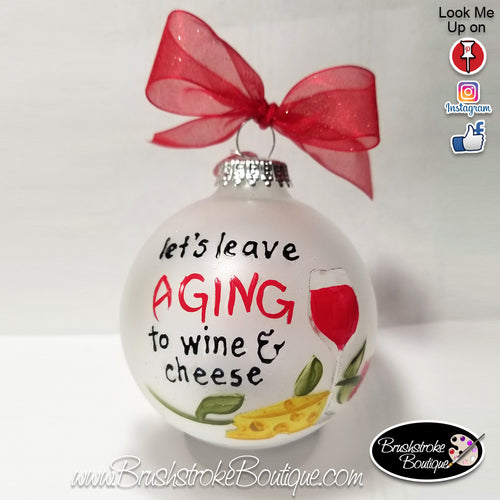 Hand Painted Ornament - Glass Ball Ornament - Aging Wine - Original Designs by Cathy Kraemer