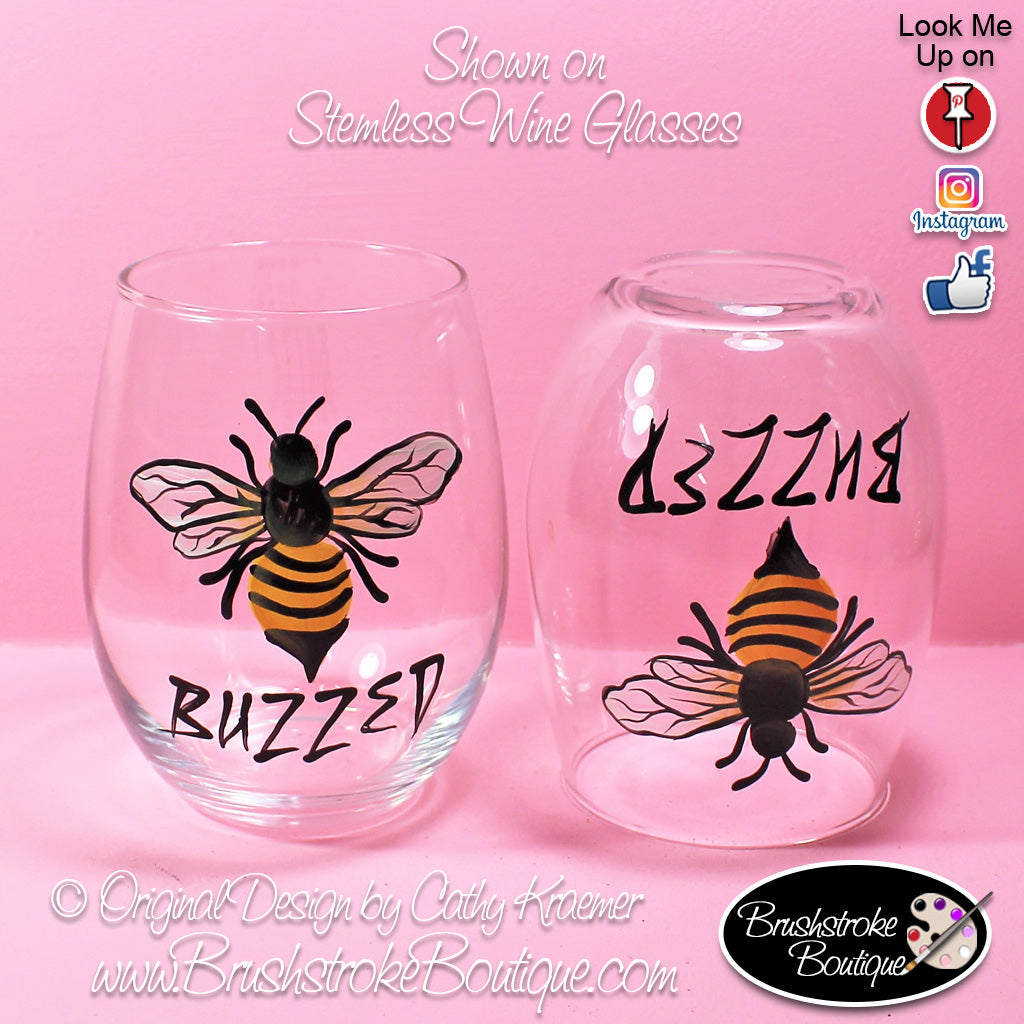 Hand Painted Wine Glass - Buzzed - Original Designs by Cathy Kraemer