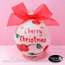 Cherry Christmas Ornament - Hand Painted Glass Ball Ornament - Original Designs by Cathy Kraemer