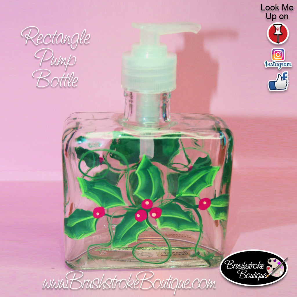 Hand Painted Pump Bottle - Holly Days - Original Designs by Cathy Kraemer