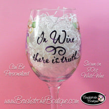 Hand Painted Wine Glass - In Wine There Is Truth - Original Designs by Cathy Kraemer