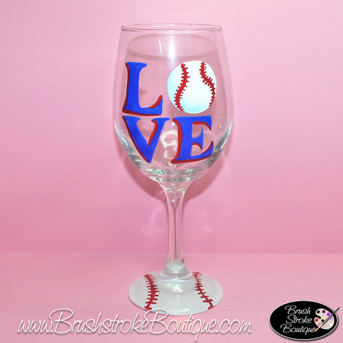 Hand Painted Wine Glass - Love Baseball - Original Designs by Cathy Kraemer