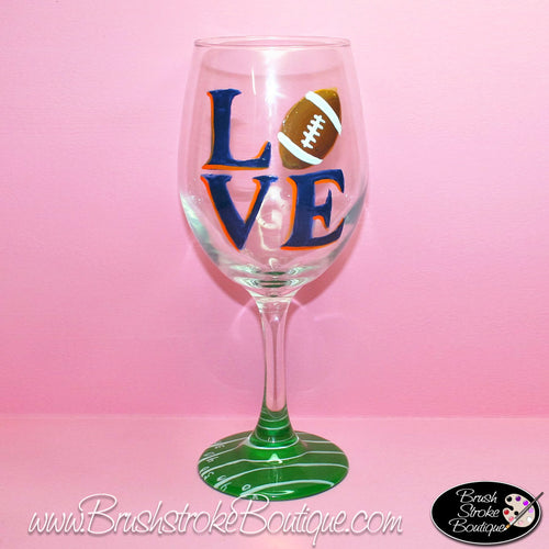 Hand Painted Wine Glass - Love Football - Original Designs by Cathy Kraemer