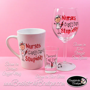 Hand Painted Wine Glass Set - Nurses Cure Coffee, Wine Glass Set - Original Designs by Cathy Kraemer