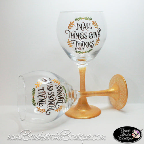 Hand Painted Wine Glass - Thanksgiving Thanks - Original Designs by Cathy Kraemer