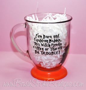 Hand Painted Coffee Mug - Witch Needs - Original Designs by Cathy Kraemer