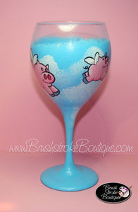 Hand Painted Wine Glass - When Pigs Fly - Original Designs by Cathy Kraemerccasions