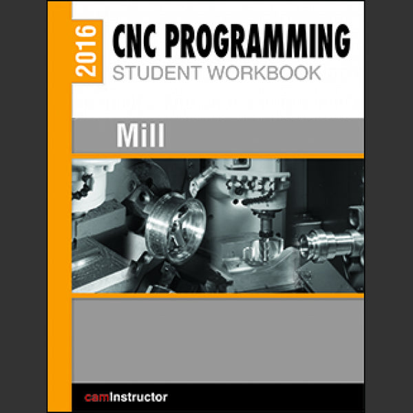 camInstructor CNC Programming Workbook - Mill