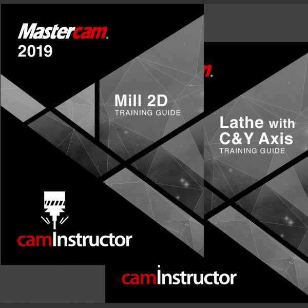camInstructor Mastercam 2019 Training Guide - Mill 2D/Lathe