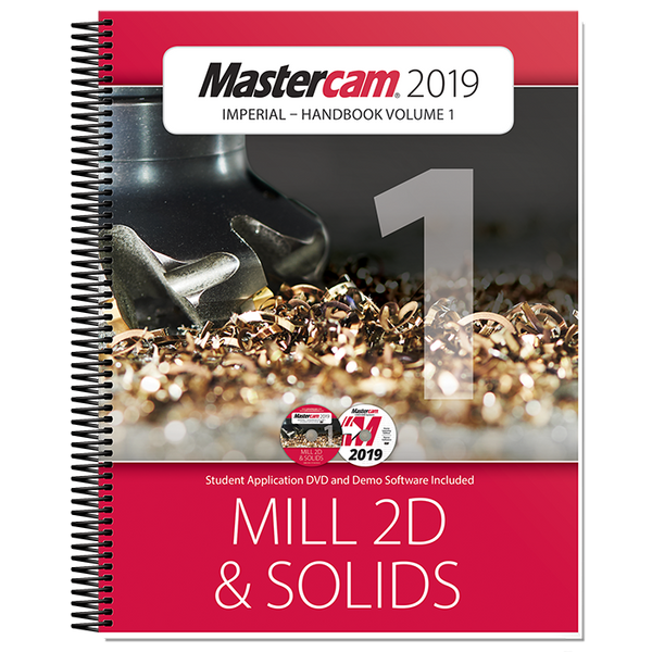 In-House Solutions Mastercam 2019 Handbook Volume 1