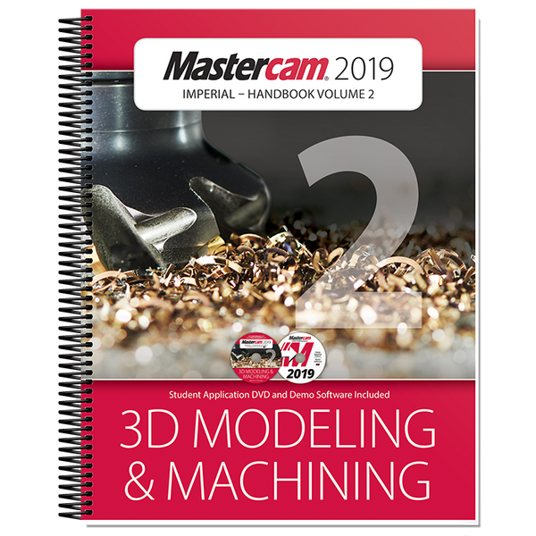 In-House Solutions Mastercam 2019 Handbook Volume 2
