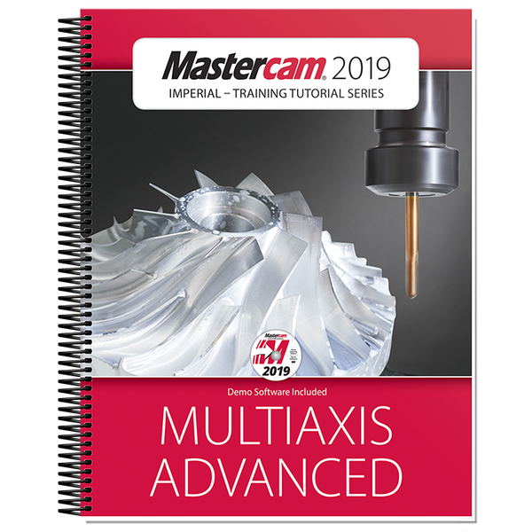 In-House Solutions Mastercam 2019 Multiaxis Advanced Training Tutorial