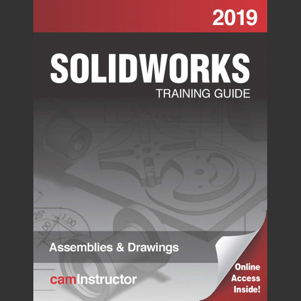 camInstructor SOLIDWORKS 2019: Assemblies & Drawings