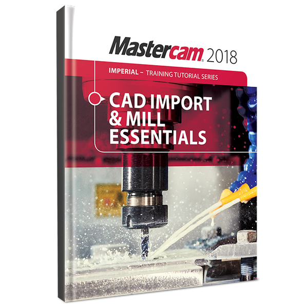 In-House Solutions Mastercam 2018 CAD Import & Mill Essentials Toolpaths  Tutorial
