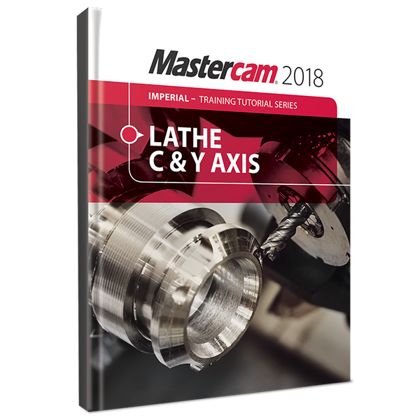 In-House Solutions Mastercam 2018 Lathe - C and Y Axis Toolpaths Tutorial