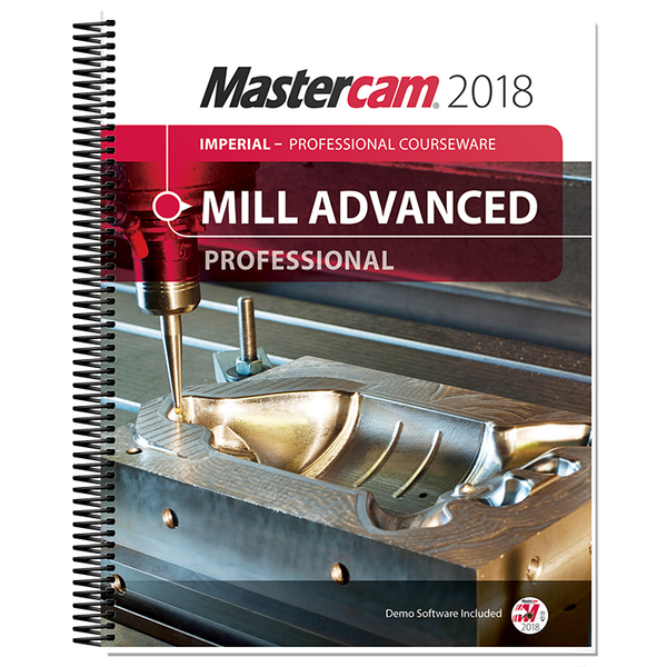 In-House Solutions Mastercam 2018 Mill Advanced Professional Courseware
