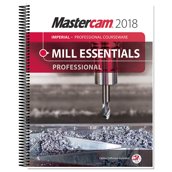 In-House Solutions Mastercam 2018 Mill Essentials Professional Courseware