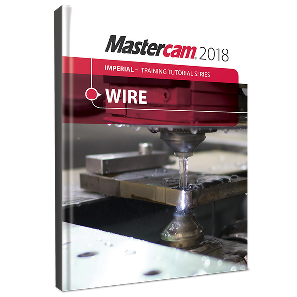 In-House Solutions Mastercam 2018 Wire Training Tutorial