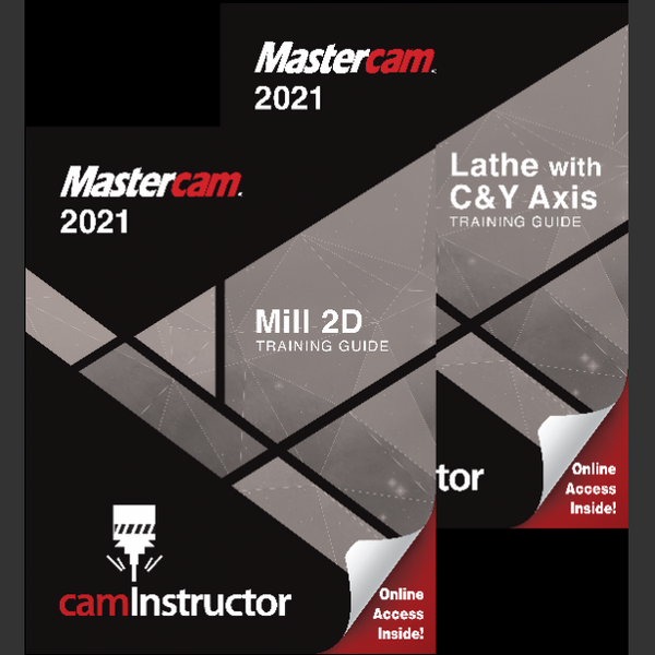 Mastercam 2021 - Mill 2D & Lathe Training Guide Combo