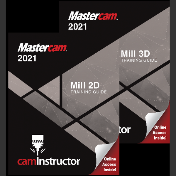 Mastercam 2021 - Mill 2D & 3D Training Guide Combo
