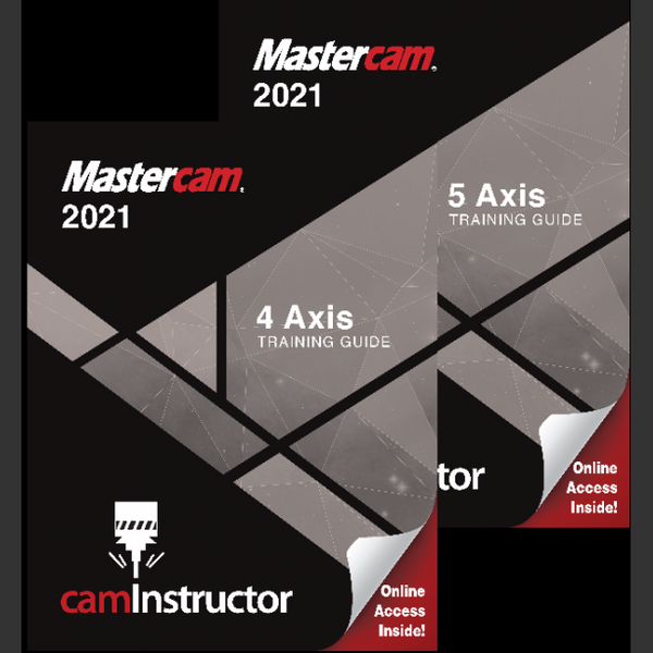 Mastercam 2021 - 4&5 Axis Training Guide Combo