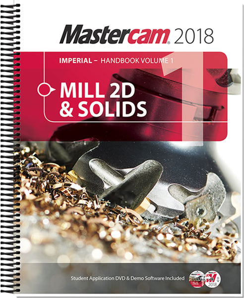 In-House Solutions Mastercam 2018 Handbook Volume 1