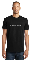 Be Good to People Classic Short Sleeve Tee