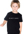 Be Good to People Classic Youth Short Sleeve Tee