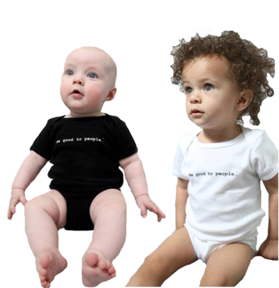Be Good to People Classic Short Sleeve Onesie