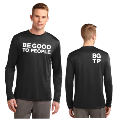 Be Good to People Legacy Long Sleeve Performance Tee