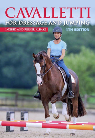 Cavalletti, 4th Edition for Dressage and Jumping by Ingrid and Reiner Klimke