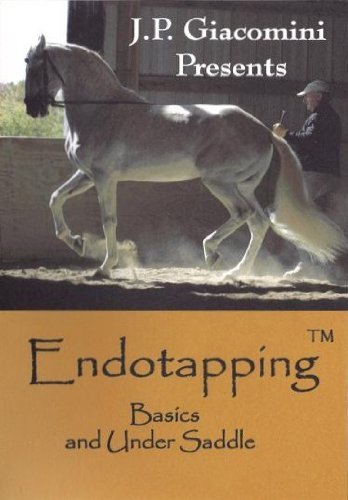 Endotapping Basics and Under Saddle 2 DVD set by J. P. Giacomini