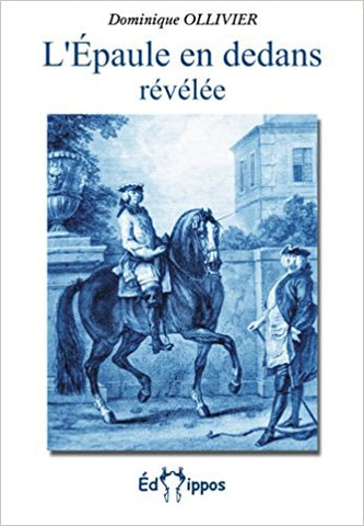 L'Épaule en dedans révélée by Dominique OLLIVIER (French language) gently used copy
